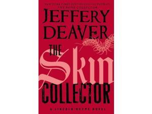 The Skin Collector Lincoln Rhyme Deaver, Jeffery