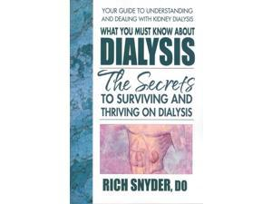 What You Must Know About Dialysis Snyder, Rich