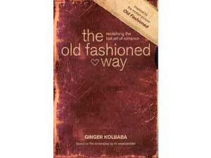 The old fashioned way: Reclaiming the lost art of romance