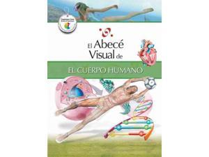 El abece visual de el cuerpo humano / The Illustrated Basics of the Human Body (SPANISH) (Abece Visual)