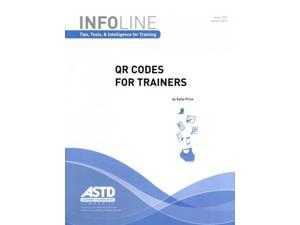 QR Codes for Trainers (Infoline: Tips, Tools, & Intelligence for Training, January 2013)