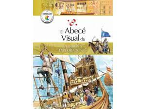 El abece visual de viajeros y exploradores / The Illustrated Basics of Travelers and Explorers (SPANISH) (Abece Visual)