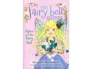 Sylva and the Fairy Ball (Fairy Bell Sisters)
