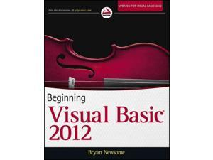 Beginning Visual Basic 2012 Newsome, Bryan