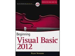 Beginning Visual Basic 2012 Newsome, Bryan