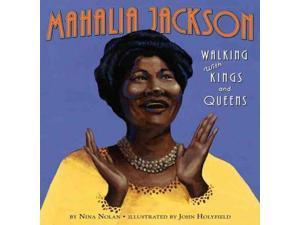 Mahalia Jackson Nolan, Nina/ Holyfield, John (Illustrator)