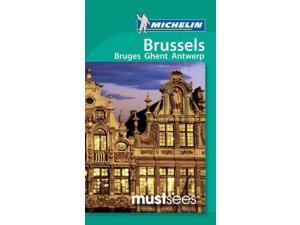 Michelin Must Sees Brussels Michelin Apa Publications Ltd (Corporate Author)