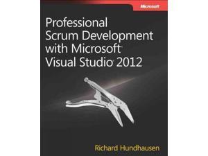 Professional Scrum Development With Microsoft Visual Studio 2012 Hundhausen, Richard