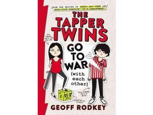 The Tapper Twins Go to War (With Each Other) Tapper Twins Rodkey, Geoff
