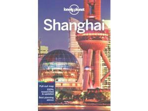 Lonely Planet Shanghai (LONELY PLANET SHANGHAI)