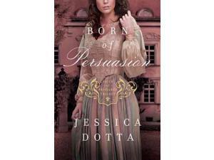 Born of Persuasion Dotta, Jessica