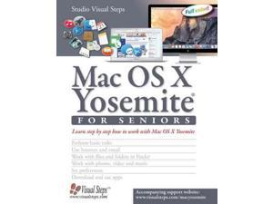 MAC OS X Yosemite for Seniors: Learn step by step how to work with Mac OS X Yosemite