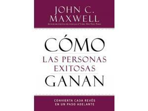 Cómo las personas exitosas ganan Maxwell, John C.