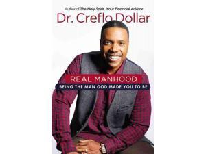 Real Manhood Dollar, Creflo, Dr.