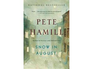 Snow in August Reprint Hamill, Pete