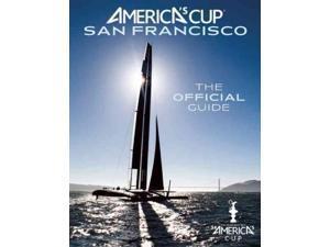America's Cup San Francisco FOL HAR/MA Livingston, Kimball/ Vaughan, Roger (Introduction by)/ Boyd, James (Contributor)/ Wilkins, Ivor (Contributor)