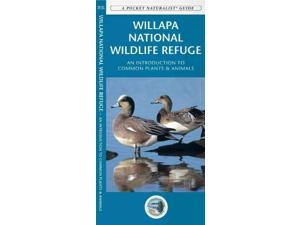 Willapa National Wildlife Refuge Pocket Naturalist Guides FOL LAM CH Kavanagh, James/ Leung, Raymond (Illustrator)