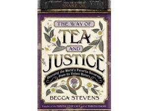 The Way of Tea and Justice Stevens, Becca