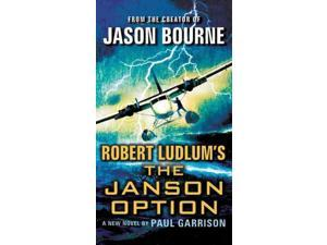 Robert Ludlum's the Janson Option LRG Garrison, Paul