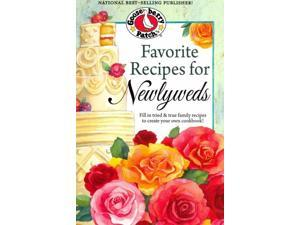 Favorite Recipes for Newlyweds SPI Gooseberry Patch (Corporate Author)