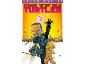 Teenage Mutant Ninja Turtles: Utrom Empire (Teenage Mutant Ninja Turtles)