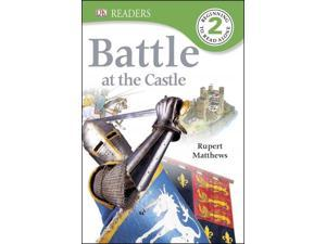 Battle at the Castle (DK Readers. Level 2)