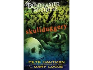 Skullduggery (Bloodwater Mysteries)