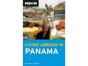 Moon Living Abroad in Panama (Living Abroad)