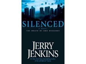 Silenced: The Wrath of God Descends (UNDERGROUND ZEALOT SERIES)