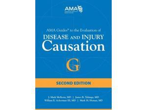 AMA Guides to the Evaluation of Disease and Injury Causation 2 Melhorn, J. Mark, M.D. #47; Talmage,