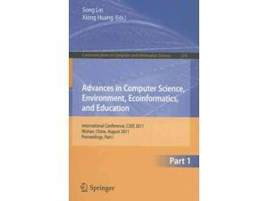 Advances in Computer Science, Environment, Ecoinformatics, and Education Communications in Computer