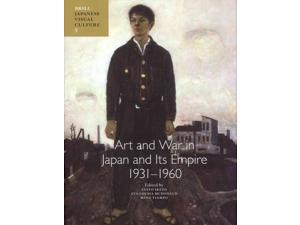 Art and War in Japan and Its Empire