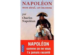 Napoleon, Mon Aieul Cet Inconnu