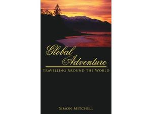 Global Adventure: Travelling Around the World