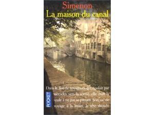 La Maison Du Canal (Presses-Pocket)