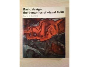 Basic Design: Dynamics of Visual Form