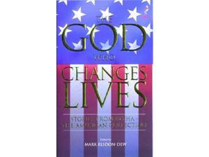 The God Who Changes Lives: The American Collection