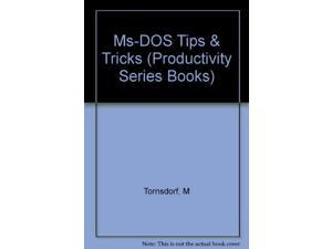 Ms-DOS Tips & Tricks (Productivity Series Books)