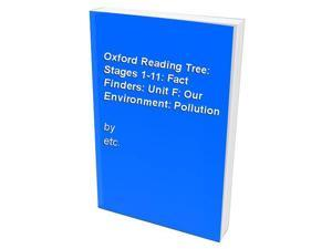 Oxford Reading Tree: Stages 1-11: Fact Finders: Unit F: Our Environment: Pollution