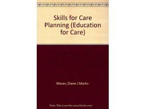 Skills for Care Planning (Education for Care)