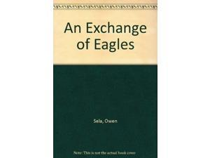 An Exchange of Eagles
