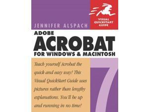 Adobe Acrobat 7 for Windows and Macintosh: Visual Quickstart Guide (Visual QuickStart Guides)