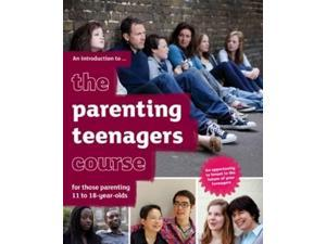 The Parenting Teenagers Course Introductory Guide (For Guests)
