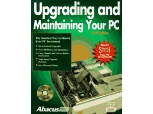 Upgrading and Maintaining Your PC
