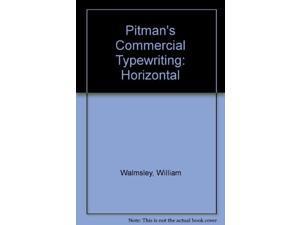 Pitman's Commercial Typewriting: Horizontal