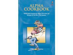 The Alpha Course Cookbook