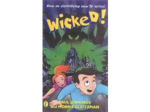 Wicked!: The Slobberers&#59; Battering Rams&#59; Croaked&#59; Dead Ringer&#59; The Creeper&#59; Till Death Us Do Part No. 1-6