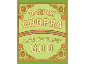 How to Know God MIN Chopra, Deepak