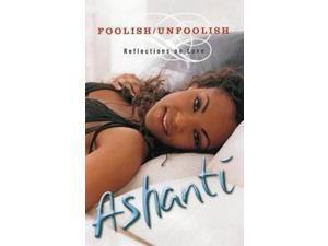 Foolish/unfoolish: Reflections on Love