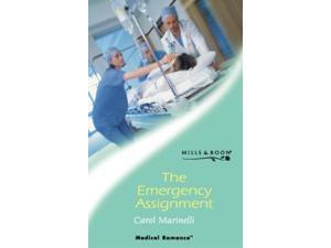 The Emergency Assignment (Mills & Boon Medical)
